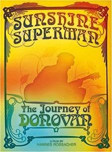 Sunshine Superman - The Journey Of Donovan [Import]