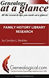 Family History Library Research (Genealogy at a Glance)
