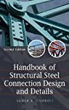 Handbook of Steel Connection Design and Details - 0071550054
