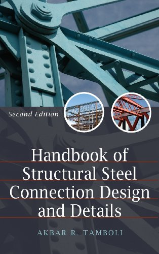 Handbook of Steel Connection Design and Details - McGraw-Hill Professional - 0071550054 - ISBN:0071550054