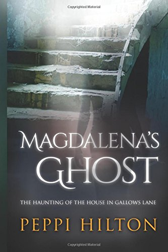 magdalenas-ghost-the-haunting-of-the-house-in-gallows-lane