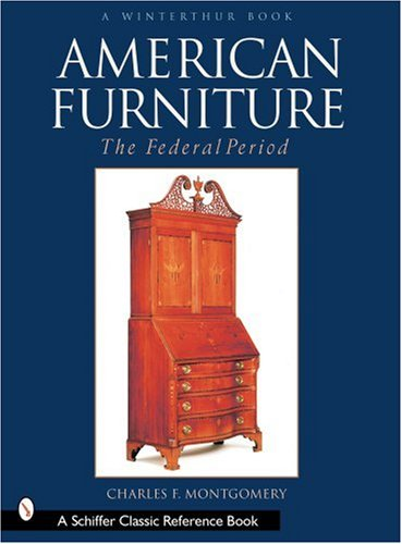 American Furniture: The Federal Period in the Henry Francis Du Pont Winterthur Museum (Winterthur Book)
