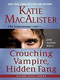 Crouching Vampire, Hidden Fang (Thorndike Press Large Print Romance Series)