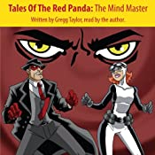 Tales of the Red Panda: The Mind Master | [Gregg Taylor]