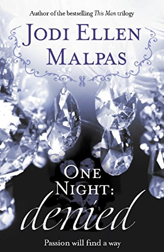Jodi Ellen Malpas - One Night: Denied (English Edition)