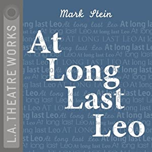 At Long Last Leo (Dramatized) | [Mark Stein]