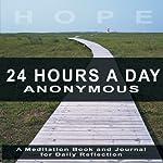 Twenty-Four Hours a Day | Richmond Walker (editor)