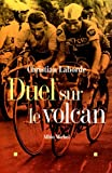 img - for Duel Sur Le Volcan (Critiques, Analyses, Biographies Et Histoire Litteraire) (French Edition) book / textbook / text book
