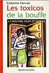 Les toxicos de la bouffe : La boulimi...