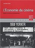 echange, troc Valérie Bonin - L'Economie du cinéma : Repères et ressources documentaires