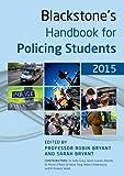 Blackstones Handbook for Policing Students 2015