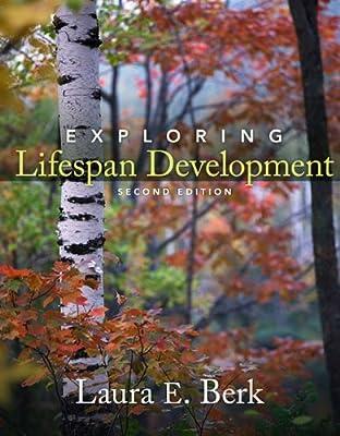 Exploring Lifespan Development 2nd Edition
