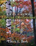 Exploring Lifespan Development (2nd E...