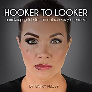 Hooker to Looker Audiobook