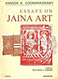 Essays on Jaina Art: Ananda K. Coomaraswamy