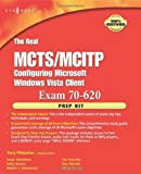 img - for The Real MCTS/MCITP Exam 70-620 Prep Kit: Independent and Complete Self-Paced Solutions book / textbook / text book