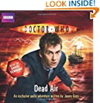 Doctor Who: Dead Air: An Exclusive Au...