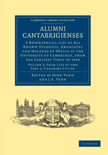 Alumni Cantabrigienses: A Biographical List of All Known Students, Graduates and Holders of Office at the University of