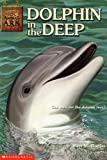 Dolphin in the Deep (Animal Ark Series #22) (0439230217) by Ben M. Baglio