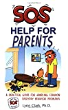 SOS: Help for Parents, Third Edition