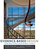 Evidence-Based Design for Multiple Building Types