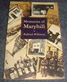 img - for Memories of Maryhill book / textbook / text book
