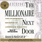 The Millionaire Next Door: The Surprising Secrets of Americas Rich