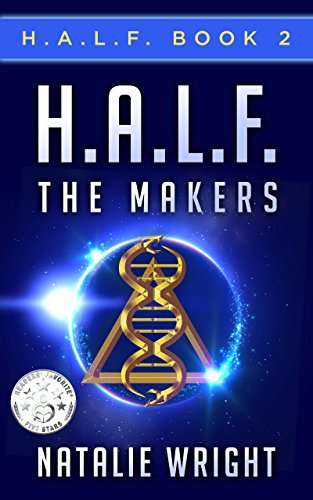 H.A.L.F.: The Makers by Natalie Wright ebook deal