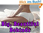 Big, Beautiful Behinds (A Photo Book...