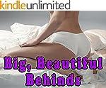 Big, Beautiful Behinds (A Photo Book...