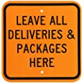 "SmartSign Aluminum Sign, Legend ""Leave all Deliveries & Packages Here"", 12"" square, Black on Orange"