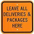 "SmartSign Aluminum Sign, Legend ""Leave all Deliveries & Packages Here"", 12"" square, Black on Orange"