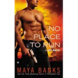 No Place to Run (A KGI Novel) ~ Maya Banks