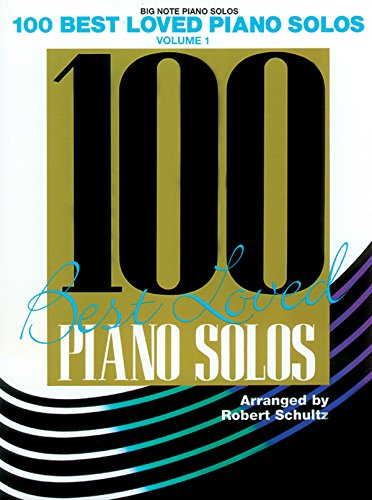 100 Best Loved Piano Solos / Big Note (Big Note Piano Solos)
