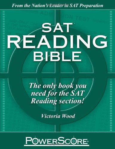 SAT Reading Bible : PowerScore Test Preparation