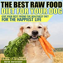 The Dog Raw Food Diet Guide Book