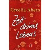 """Zeit deines Lebensvon """"Cecelia Ahern"""""""