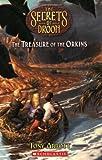 Treasure Of The Orkins (Secrets Of Droon) (0439902533) by Royce Fitzgerald,Tony Abbott,Tim Jessell,Tim (ILT) Jessell