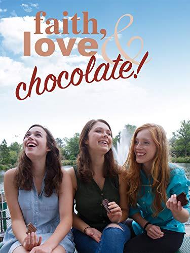 Faith, Love and Chocolate