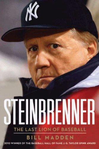 Bill Madden - Steinbrenner