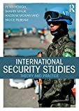 img - for International Security Studies: Theory and Practice by Hough, Peter, Malik, Shahin, Moran, Andrew, Pilbeam, Bruce (2015) Paperback book / textbook / text book
