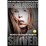 Shiver ~ Michael Prescott