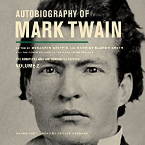 Autobiography of Mark Twain, Vol. 2 Audiobook