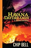 img - for Havana Daydreamin' (Jake Sullivan Series) book / textbook / text book