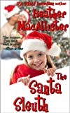 img - for The Santa Sleuth book / textbook / text book
