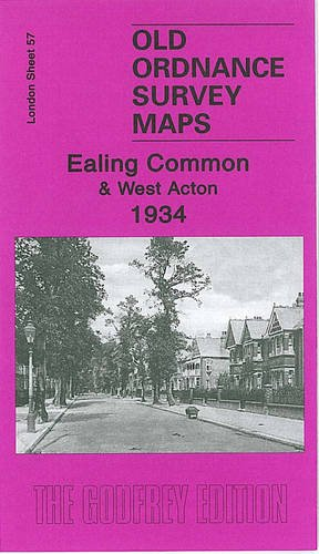 Ealing Common and West Acton 1934: London Sheet  57.4 (Old Ordnance Survey Maps of London)