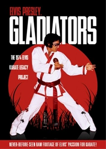 Cover art for  Elvis Presley Gladiators: The 1974 Elvis Karate Legacy Project