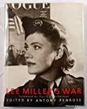 Lee Miller's War: Photographer and Correspondent With the Allies in Europe 1944-45 (0821218700) by Scherman, David Edward