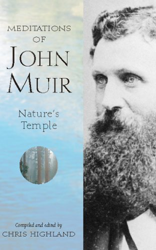 Download Meditations of John Muir (Meditations (Wilderness))