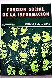 img - for Funci n social de la informaci n book / textbook / text book